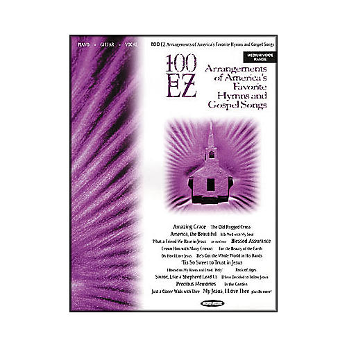Word Music 100 EZ Arrangements of America's Favorite Hymns & Gospel Songs Piano, Vocal, Guitar Songbook