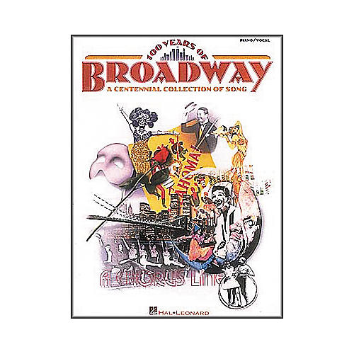 Hal Leonard 100 Years of Broadway Piano, Vocal, Guitar Songbook-thumbnail