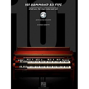 Hal Leonard 101 Hammond B-3 Tips Book/Audio Online by Hal Leonard
