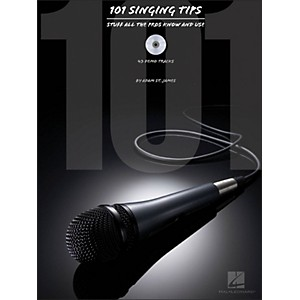 Hal Leonard 101 Singing Tips - Stuff All The Pros Know and Use Book/CD by Hal Leonard