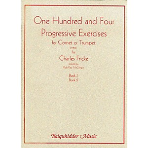 Carl Fischer 104 Progressive Exercises 1903 for Cornet or Trumpet Volume ... by Carl Fischer