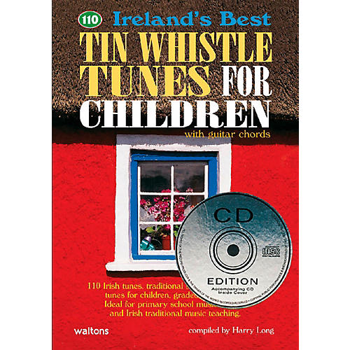 Waltons 110 Ireland's Best Tin Whistle Tunes for Children Book/CD