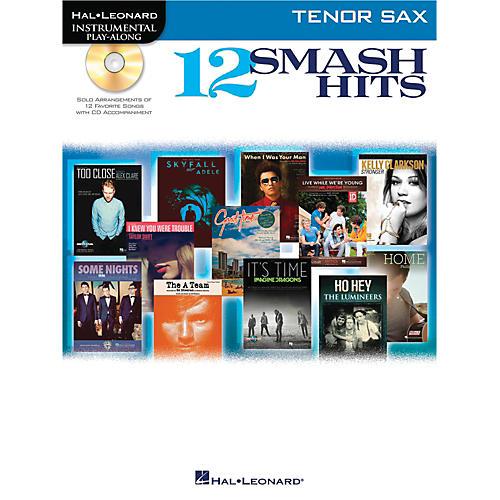 Hal Leonard 12 Smash Hits for Tenor Sax - Instrumental Play-Along Book/CD-thumbnail