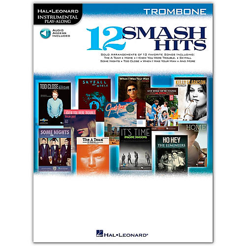 Hal Leonard 12 Smash Hits for Trombone - Instrumental Play-Along Book/Online Audio