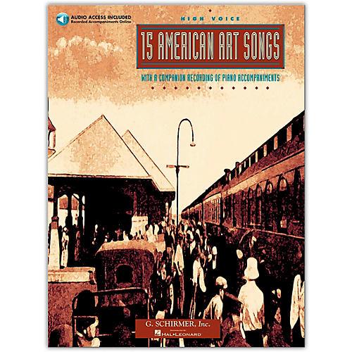 G. Schirmer 15 American Art Songs High Voice Book/Online Audio