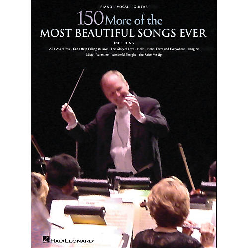 Hal Leonard 150 More Of The Most Beautiful Songs Ever arranged for piano, vocal, and guitar (P/V/G)-thumbnail