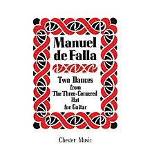 Chester Music 2 Dances from the Three-Cornered Hat (for Guitar) Music Sales America Series