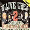 Alliance 2 Live Crew - Greatest Hits 2 thumbnail