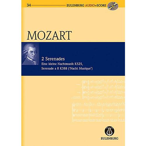 Eulenburg 2 Serenades: KV 525/KV 388 Eine Kleine Nachtmusik/Serenade a 8 Eulenberg Audio plus Score by Mozart