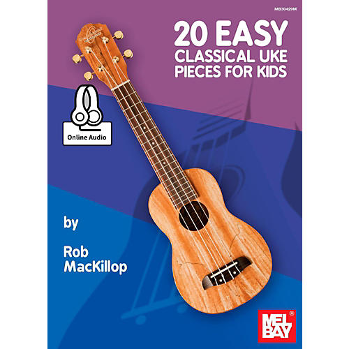Mel Bay 20 Easy Classical Ukulele Pieces for Kids-thumbnail