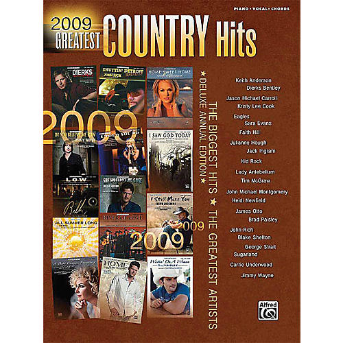 Alfred 2009 Greatest Country Hits Piano/Vocal/Guitar Songbook Series Softcover Performed by Various