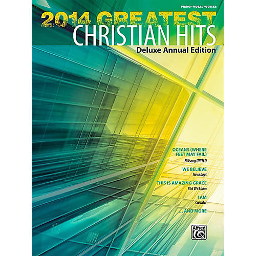 Alfred 2014 Greatest Christian Hits P/V/C Book