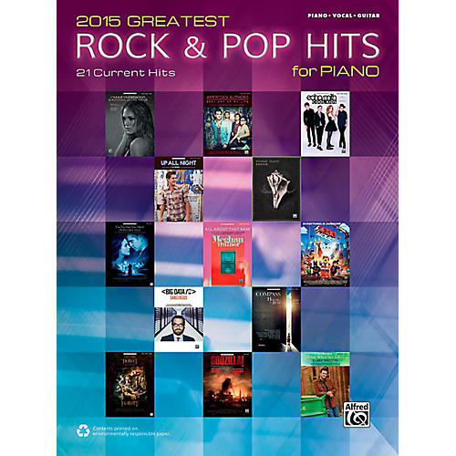 Alfred 2015 Greatest Rock & Pop Hits for Piano - Piano/Vocal/Guitar Songbook