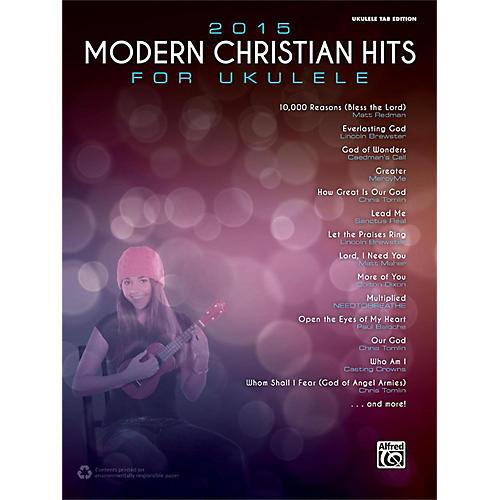 Alfred 2015 Modern Christian Hits for Ukulele Songbook Ukulele TAB Edition-thumbnail