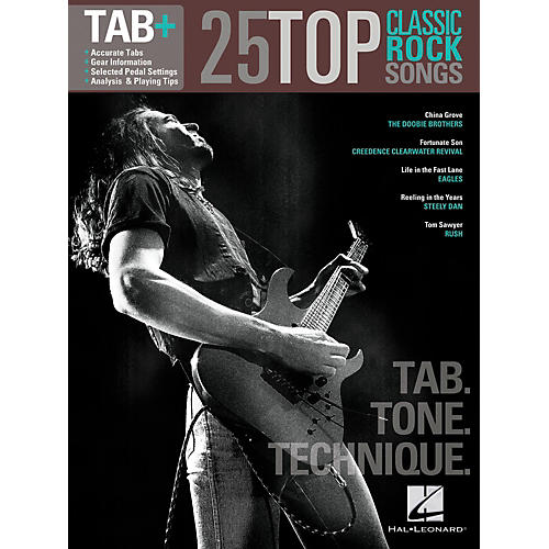 Hal Leonard 25 Top Classic Rock Songs from Guitar Tab + Songbook Series - Tab, Tone & Technique