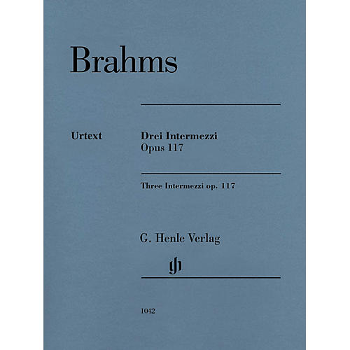 G. Henle Verlag 3 Intermezzi, Op. 117 Henle Music Folios Softcover Composed by Johannes Brahms Edited by Katrin Eich