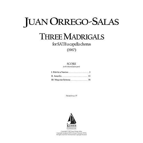 Lauren Keiser Music Publishing 3 Madrigals, Op. 62 SATB Composed by Juan Orrego-Salas