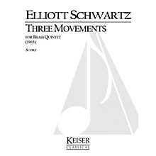Lauren Keiser Music Publishing 3 Movements for Brass Quintet LKM Music Series by Elliott Schwartz