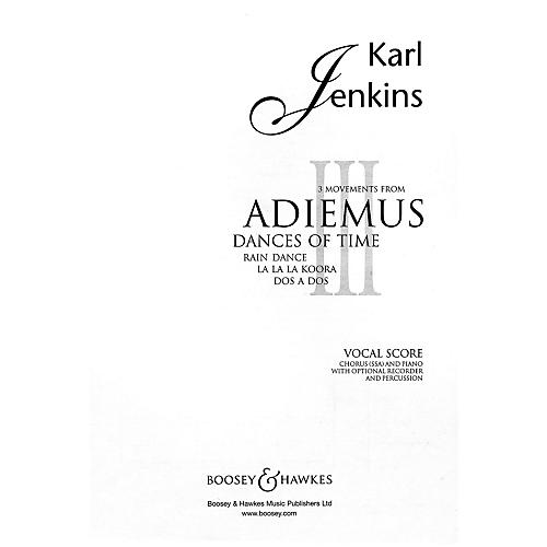 Boosey and Hawkes 3 Movements from Adiemus III (Dances of Time) SSA composed by Karl Jenkins
