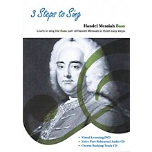 Music Sales 3 Steps to Sing Handel Messiah Bass Composed by Georg Frideric Handel