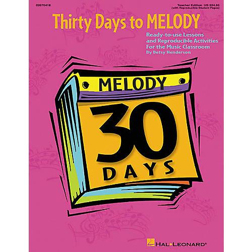 Hal Leonard 30 Days to Melody (Teacher Edition)