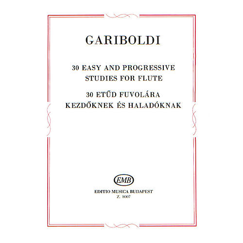Editio Musica Budapest 30 Easy and Progressive Studies for Flute EMB Series by Giuseppe Gariboldi