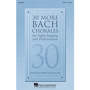 Hal Leonard 30 More Bach Chorales for Sight-Singing and Performance SATB co...