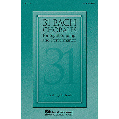 Hal Leonard 31 Bach Chorales for Sight-Singing and Performance SATB composed by J.S. Bach