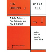 Boston Music 4 Centuries of Keyboard Music - Book 1 Music Sales America Series