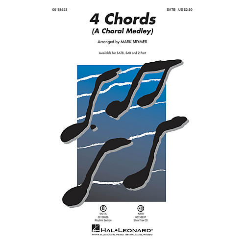 Hal Leonard 4 Chords (A Choral Medley) SAB Arranged by Mark Brymer