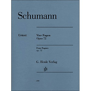 G. Henle Verlag 4 Fugues Op. 72 Piano Solo By Schumann by G. Henle Verlag
