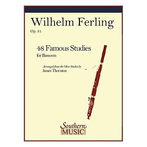 Southern 48 Famous Studies (Bassoon) Southern Music Series Arranged by James Thornton