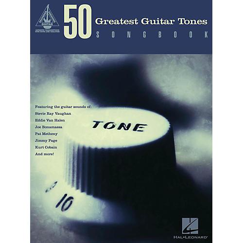 Hal Leonard 50 Greatest Guitar Tones Songbook-thumbnail