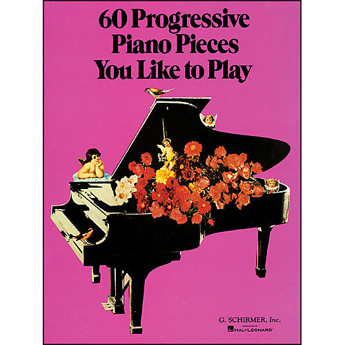G. Schirmer 60 Progressive Piano Pieces You Like To Play-thumbnail