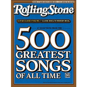 Alfred 67 Selections From The 500 Greatest Songs Of All Time: Classic Rock ... by Alfred