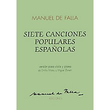 Union Musicale 7 Canciones Populares Espanolas (for Viola and Piano) Music Sales America Series