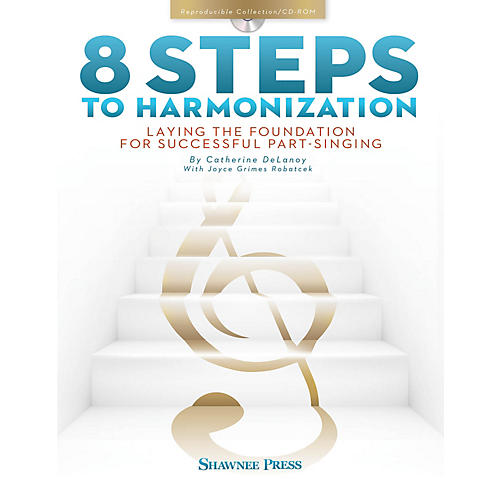 Shawnee Press 8 Steps to Harmonization TEACHER BK & STUDENT ON CD ROM composed by Cathy Delanoy