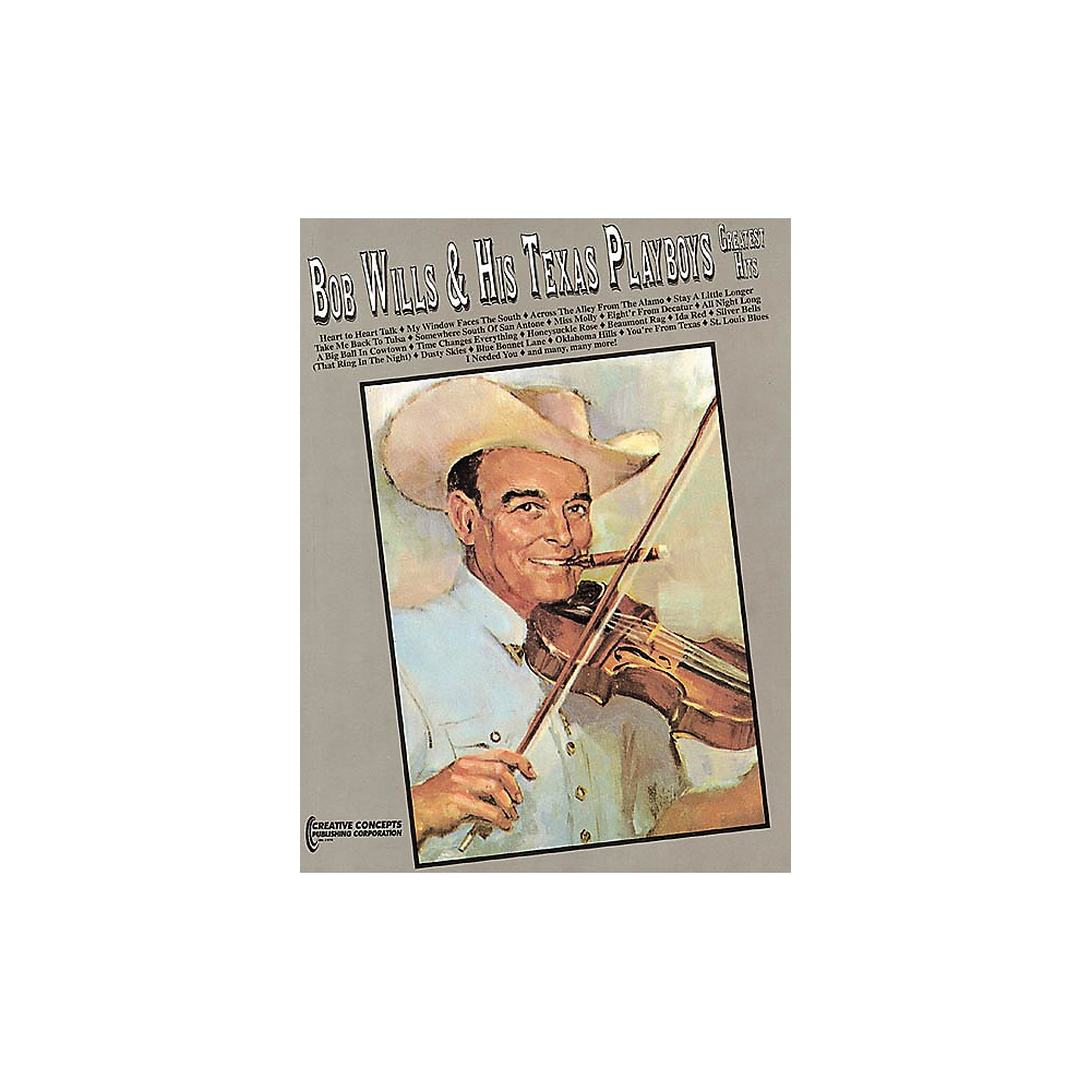 Bob Wills & His Texas Playboys Greatest Hits [Book] 1274034470850