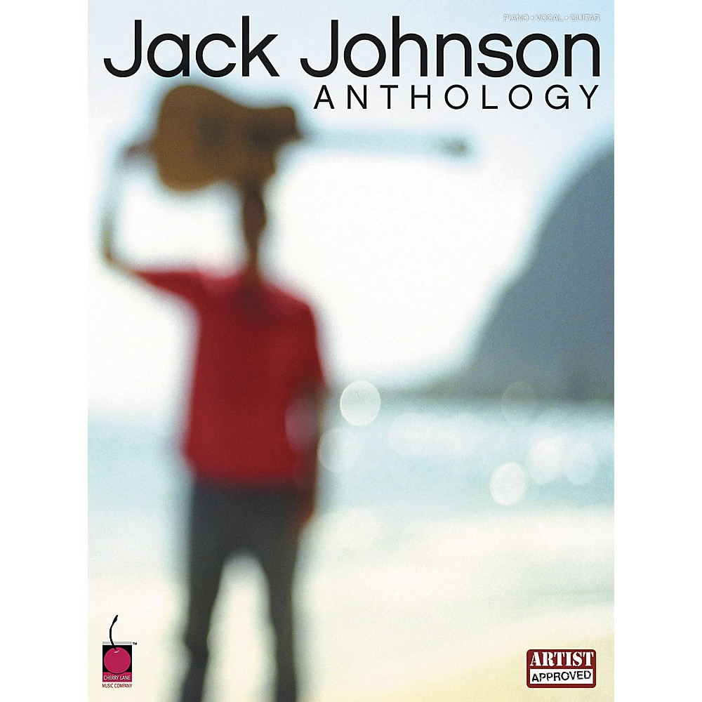 Cherry Lane Jack Johnson Anthology Piano, Vocal, Guitar Songbook 1274034472407