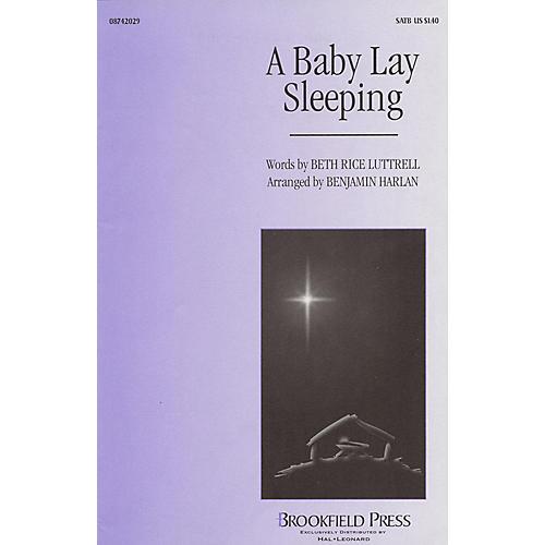 Brookfield A Baby Lay Sleeping SATB arranged by Benjamin Harlan