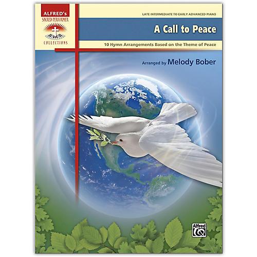 Alfred A Call to Peace Book Late Intermediate / Early Advanced