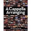 Hal Leonard A Cappella Arranging-thumbnail