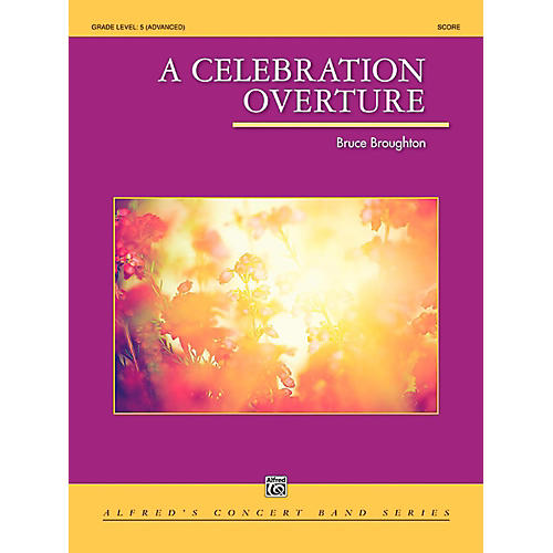 Alfred A Celebration Overture Concert Band Grade 5 (Difficult)-thumbnail