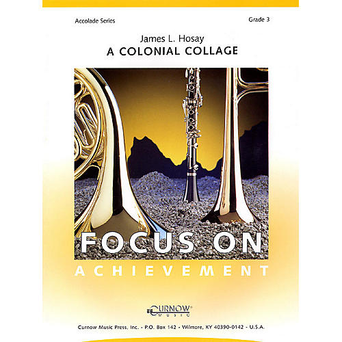 Curnow Music A Colonial Collage (Grade 3 - Score Only) Concert Band Level 3 Composed by James L. Hosay
