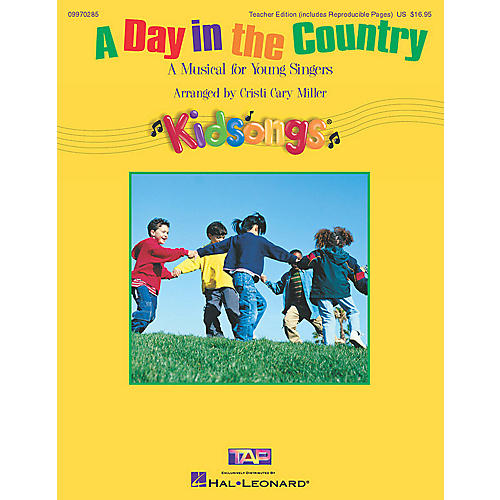 Hal Leonard A Day in the Country (KidSongs Musical) (ShowTrax CD) ShowTrax CD Arranged by Cristi Cary Miller