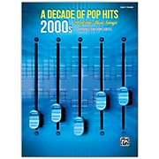 BELWIN A Decade of Pop Hits: 2000s Easy Piano Songbook