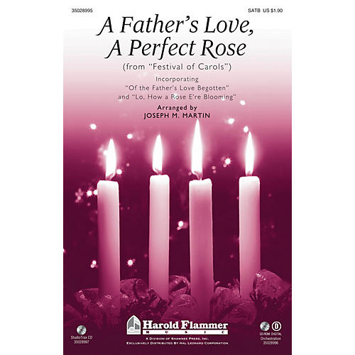 Shawnee Press A Father's Love, A Perfect Rose (from Festival of Carols) SATB arranged by Joseph M. Martin