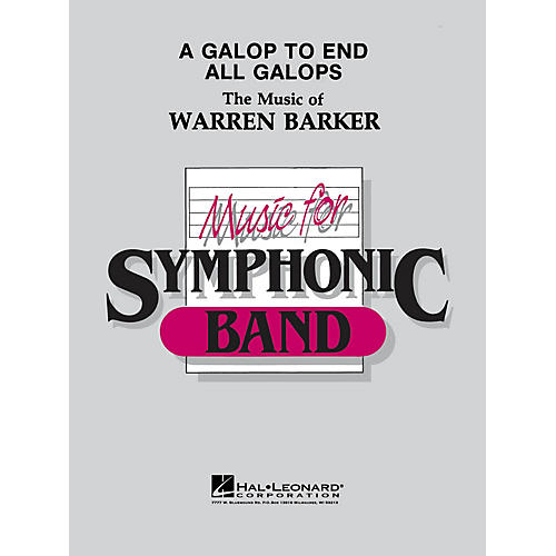 Hal Leonard A Galop to End All Galops - Young Concert Band Level 3 composed by Warren Barker