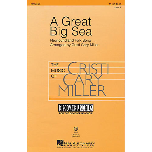 Hal Leonard A Great Big Sea (Discovery Level 1) TB arranged by Cristi Cary Miller