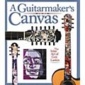 Backbeat Books A Guitarmaker's Canvas - Inlay Art Book  Thumbnail